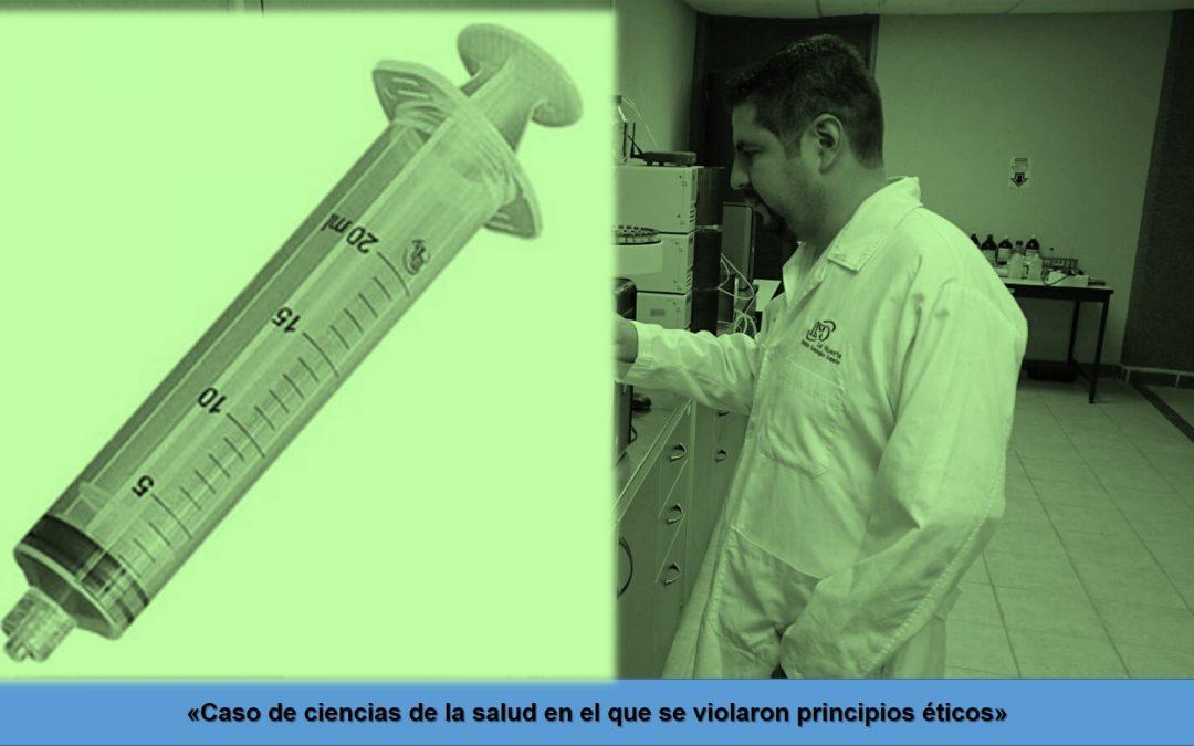 Caso de ciencias de la salud en el que se violaron principios éticos